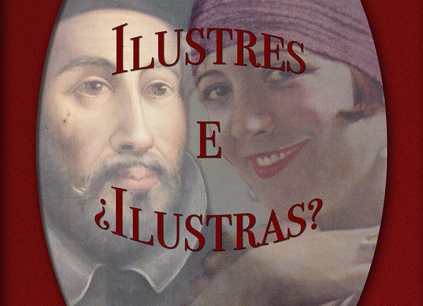 """Ilustres e """"ilustras"""". Septiembre 2017"""