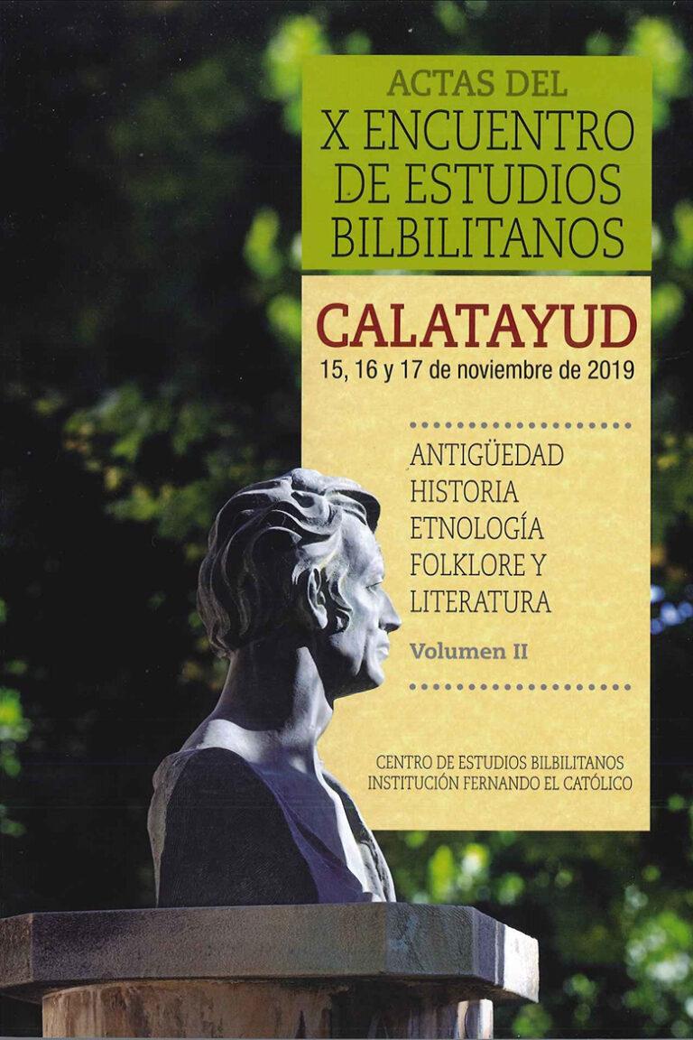 Actas del X Encuentro de Estudios Bilbilitanos
