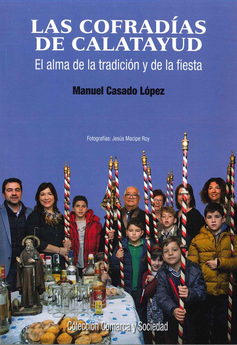 Cofradías de Calatayud<br> por Manolo Casado
